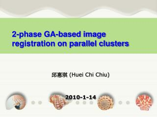 2-phase GA-based image registration on parallel clusters