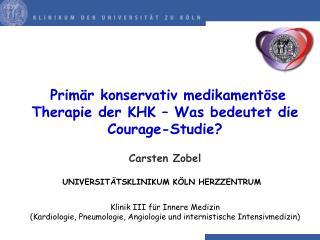 Primär konservativ medikamentöse Therapie der KHK – Was bedeutet die Courage-Studie?