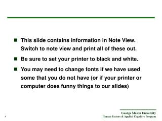 This slide contains information in Note View. Switch to note view and print all of these out.