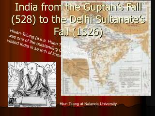 India from the Guptan's Fall (528) to the Delhi Sultanate's Fall (1526)