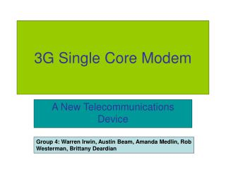 3G Single Core Modem