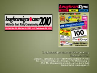 Loughransigns our Championship Sponsor for 2011