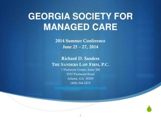 2014 Summer Conference June 25 – 27, 2014 Richard D. Sanders The Sanders Law Firm, P.C.