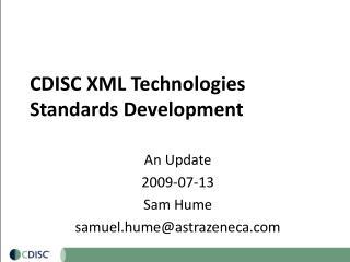CDISC XML Technologies Standards Development