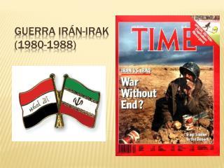 GUERRA IRÁN- IRAk  (1980-1988)