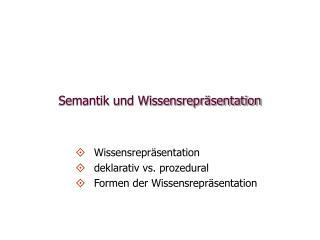 Semantik und Wissensrepräsentation