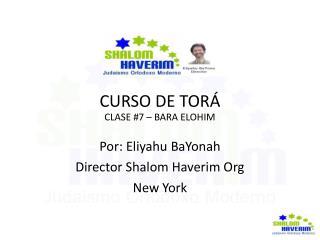 CURSO DE TORÁ CLASE #7 – BARA ELOHIM