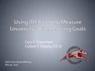Using IDEA to Help Measure University-Wide Learning Goals