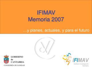 IFIMAV Memoria 2007