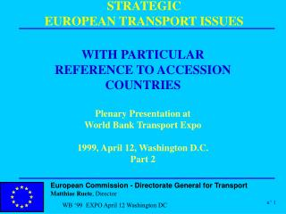 STRATEGIC  EUROPEAN TRANSPORT ISSUES