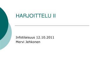 HARJOITTELU II