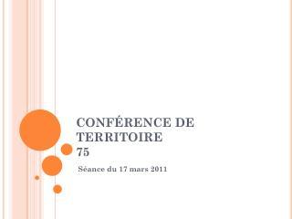 CONF�RENCE DE TERRITOIRE 75
