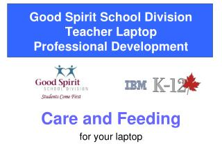 Good Spirit School Division Teacher Laptop Professional Development