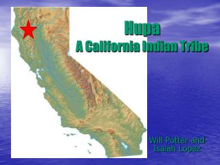 Hupa A California Indian Tribe