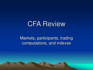 CFA Review