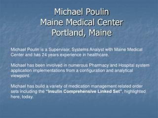 Michael Poulin Maine Medical Center Portland, Maine