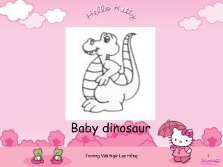 Baby dinosaur