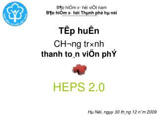 TËp huÊn  CH¬ng tr×nh thanh to¸n viÖn phÝ HEPS 2.0
