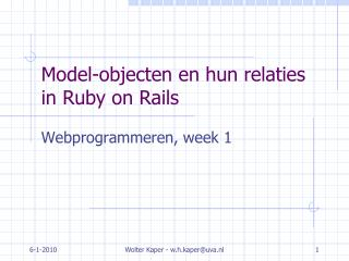 Model-objecten en hun relaties in Ruby on Rails