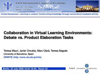 Collaboration in Virtual Learning Environments: Debate vs. Product Elaboration Tasks