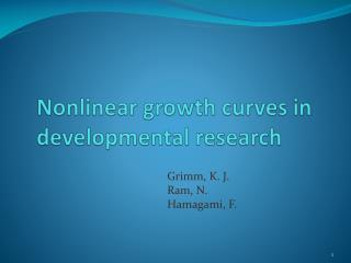 Nonlinear growth curves in developmental research