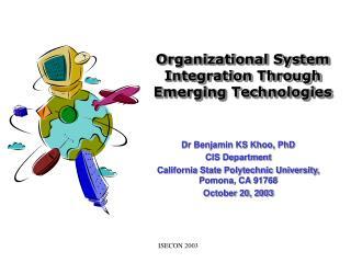 Organizational System Integration Through Emerging Technologies