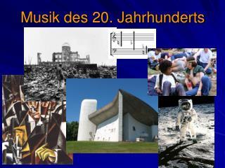 Musik des 20. Jahrhunderts