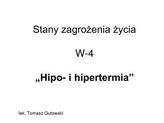 """Stany zagrożenia życia W-4 """"Hipo- i hipertermia"""""""
