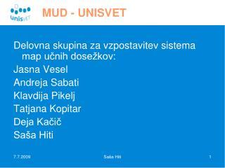 MUD - UNISVET