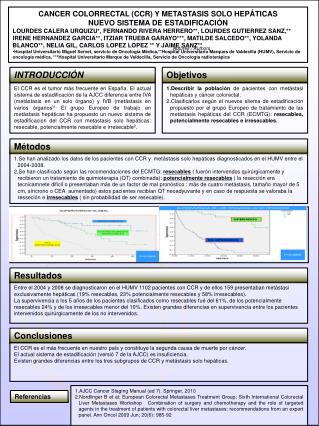 CANCER COLORRECTAL (CCR) Y METASTASIS SOLO HEPÁTICAS NUEVO SISTEMA DE ESTADIFICACIÓN