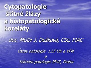 Cytopatologie   t tn   l zy  a histopatologick  korel ty