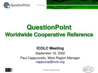 QuestionPoint Worldwide Cooperative Reference