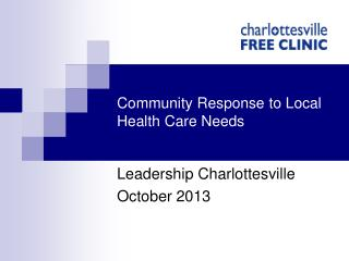 Community Response to Local Health Care Needs