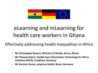 eLearning and mLearning for health care workers in Ghana