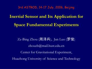 Inertial Sensor and Its Application for Space Fundamental Experiments