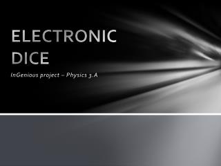 ELECTRONIC DICE