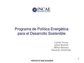 Programa de Pol�tica Energ�tica para el Desarrollo Sostenible