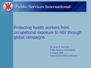 Protecting health workers from occupational exposure to HIV through global campaigns