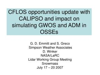CFLOS opportunities update with CALIPSO and impact on simulating GWOS and ADM in OSSEs