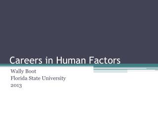 Careers in Human Factors