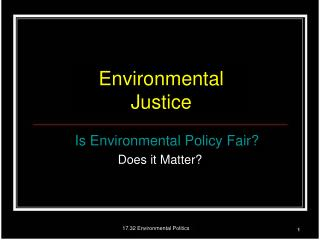17.32 Environmental Politics
