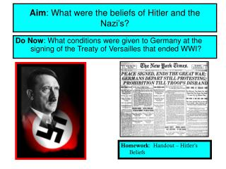 Aim : What were the beliefs of Hitler and the Nazi�s?