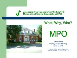 Jonesboro Area Transportation Study (JATS) Metropolitan Planning Organization (MPO)