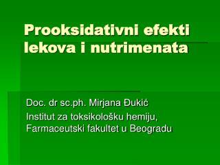 Prooksidativni efekti  lekov a i nutrimenata