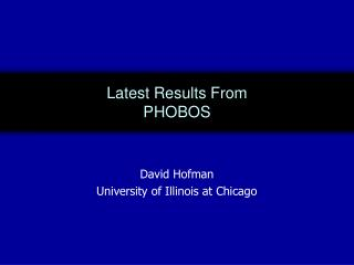 Latest Results From  PHOBOS