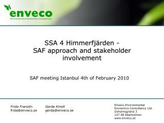 SSA 4 Himmerfjärden - SAF approach and stakeholder involvement