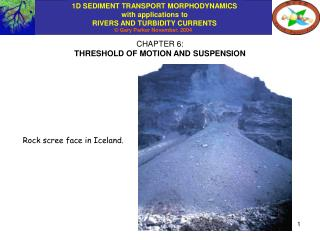 CHAPTER 6: THRESHOLD OF MOTION AND SUSPENSION