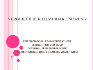 VERGLEICH DER FILMDIDAKTISIERUNG