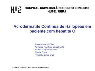 Acrodermatite Cont�nua de Hallopeau em paciente com hepatite C