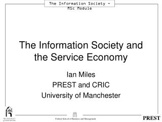 The Information Society and the Service Economy